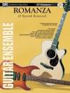 21st Century Guitar Ensemble -- Romanza: A Spanish Romance (Score & Parts), Score, Parts & CD [With CD] - Aaron Stang