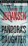 Pandora's Daughter - Iris Johansen, Jennifer Van Dyck
