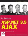 Professional ASP.NET 3.5 AJAX - Bill Evjen, Dan Wahlin, Matt Gibbs