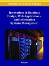 Innovations in Database Design, Web Applications, and Information Systems Management - Keng Siau