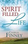 The Spirit-Filled Life - Charles Finney