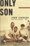 Only Son - Jeff Coplon, John Johnson