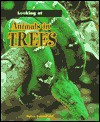 Animals in Trees - Moira Butterfield