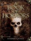 A Book of Horrors - Stephen Jones, Stephen King