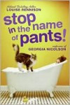 Stop in the Name of Pants! - Louise Rennison
