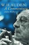 W.H. Auden: A Commentary - John Fuller