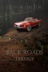 Back Roads - Trevor Firetog