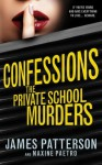 Confessions: The Private School Murders: (Confessions 2) (Confession Series) - James Patterson