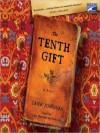 The Tenth Gift: A Novel (Audio) - Jane Johnson, Susan Duerden, John Lee