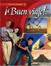 Glencoe Spanish ¡Buen viaje! Level 1, Student Edition - Glencoe McGraw-Hill