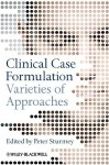 Clinical Case Formulation: Varieties of Approaches - Peter Sturmey