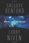 Bowl of Heaven - Larry Niven, Gregory Benford