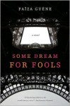 Some Dream for Fools - Faïza Guène, Jennifer L. Johnson, Jenna Johnson