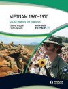 GCSE Modern World History for Edexcel: Vietnam 1960-75 - Steve Waugh, John Wright