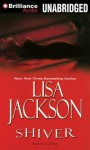 Shiver (New Orleans #3) - Lisa Jackson, Joyce Bean