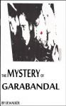 The Mystery of Garabandal - LR Walker