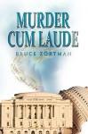 Murder Cum Laude - Bruce Zortman
