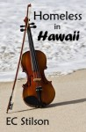 Homeless in Hawaii - E.C. Stilson