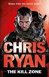 The Kill Zone. Chris Ryan - Chris Ryan