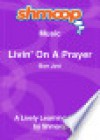Livin' On A Prayer: Shmoop Music Guide - Shmoop
