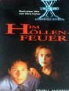 Im Höllenfeuer (Akte X - Die unheimlichen Fälle des FBI) - Kevin J. Anderson