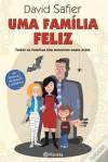 Uma Família Feliz - David Safier