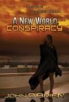 A New World: Conspiracy - John O'Brien