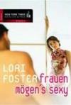 Frauen mögen's sexy - Annette Hahn, Lori Foster