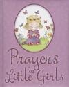 Prayers for Little Girls - Juliet David, Julia Clay