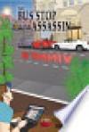 The Bus Stop Assassin - Mark Stellinga