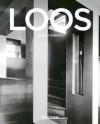 Adolf Loos, 1870-1933: Architect, Cultural Critic, Dandy - August Sarnitz, Peter Gossel
