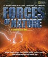 Forces of Nature: The Awesome Power of Volcanoes, Earthquakes, and Tornadoes - Catherine O'Neill Grace