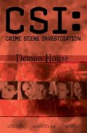 CSI: Demon House (CSI, Graphic Novel #3) - Max Allan Collins, Cindy Chapman, Jeff Mariotte, Ashley Wood, Gabriel Rodríguez, Fran Gamboa, Robbie Robbins, Matthew V. Clemons
