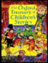 The Oxford Treasury of Children's Stories - Michael Harrison, Christopher Stuart-Clark