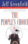 The People's Choice: A Novel - Jeff Greenfield