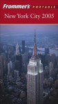Frommer's Portable New York City 2005 - Brian Silverman