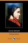 Jennie Gerhardt (Dodo Press) - Theodore Dreiser