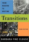 Transitions: From Reading to Writing - Barbara Fine Clouse
