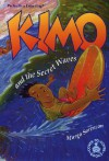 Kimo and the Secret Waves - Margo Sorenson