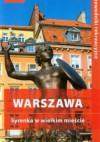 Warszawa. Syrenka w wielkim mieście. Przewodnik rekreacyjny - Marcin Michalski, Ewa Michalska