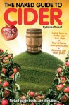 The Naked Guide to Cider (Naked Guides) - James Russell, Richard Jones