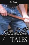 Spankable Tales - Ed Finn, Bethany Burke
