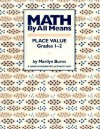 Math by All Means: Place Value, Grade 1-2 - Marilyn Burns