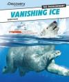 Vanishing Ice - Robert Coupe