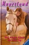 Und morgen kommt der neue Tag (Heartland: Paradies für Pferde, #9) - Lauren Brooke, Miriam Margraf