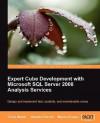 Expert Cube Development with Microsoft SQL Server 2008 Analysis Services - Chris Webb, Alberto Ferrari