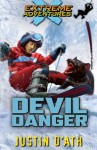 Devil Danger: : Extreme Adventures - Justin D'Ath