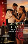 Much More Than a Mistress - Michelle Celmer