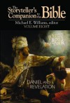 The Storyteller's Companion to the Bible Volume 8: Daniel and Revelation - Michael E. Williams