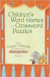Children's Word Games and Crossword Puzzles, Ages 7-9, Volume 1 (Other) - Eugene Maleska